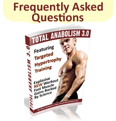 Total Anabolism 3.0 – Frequently Asked Questions