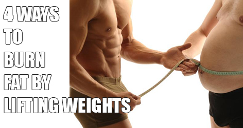 How To Burn Fat By Lifting Weights