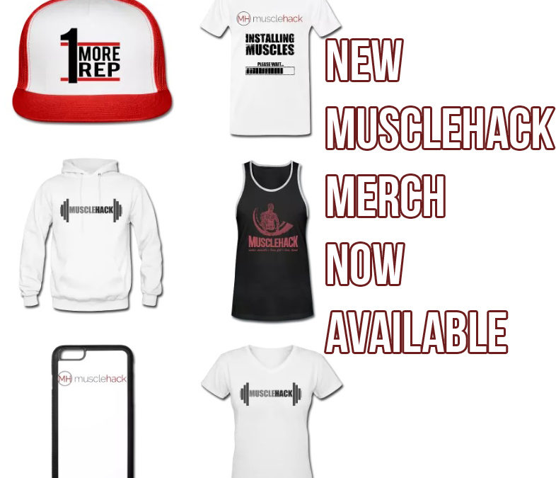 New MuscleHack Merch Available