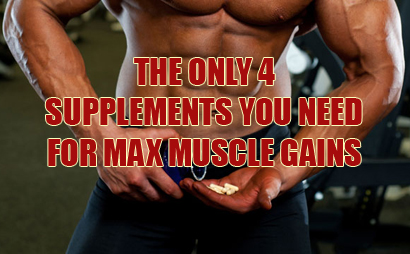 The Only 4 Supplements You Need To Build Muscle & Lose Fat